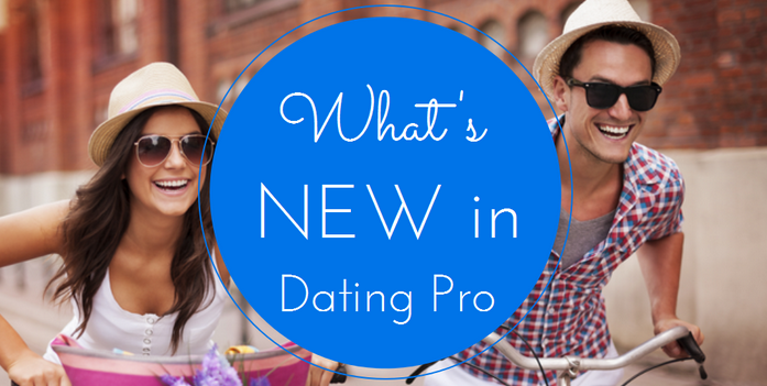 dating-pro-new-features
