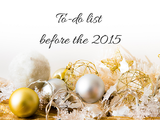 To-do list before the 2015